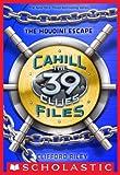 the 39 clues files - The 39 Clues: The Cahill Files #4: The Houdini Escape