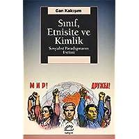 Sınıf, Etnisite ve Kimlik: Sosyalist Paradigmanın Evrimi