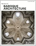 The Story of Baroque Architecture, Claudia Zanlungo, 3791345958