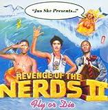 Revenge of the Nerds II: Fly or Die
