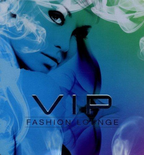 VIP FASHION LOUNGE - CD1: CIGAR LOUNGE & CD2: ELECTRO DANCE | 2CD (Best Selling Cigar Brands)
