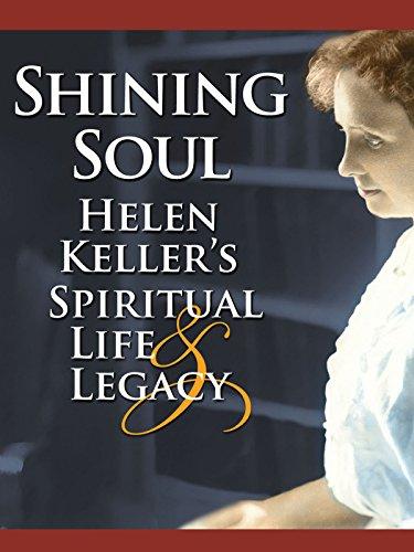 Rich Spiritual Life (Shining Soul: Helen Keller's Spiritual Life & Legacy)