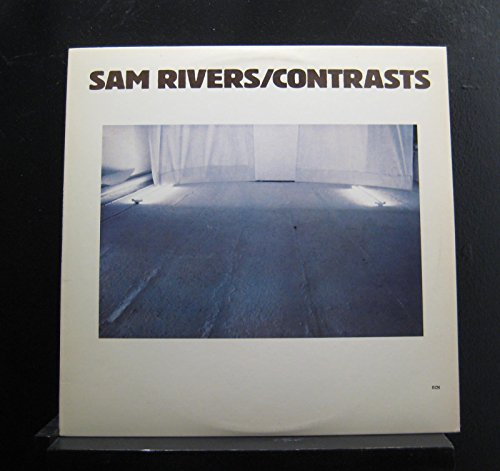 Sam Rivers: Sam Rivers / Contrasts, Tracks: Circles, Zip, Solace, Verve, Dazzle, Images, Lines Personnel: George Lewis, Dave Holland, Thurman Barker, Sam Rivers, All Compositions By Sam Rivers