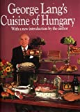George Lang's Cuisine of Hungary