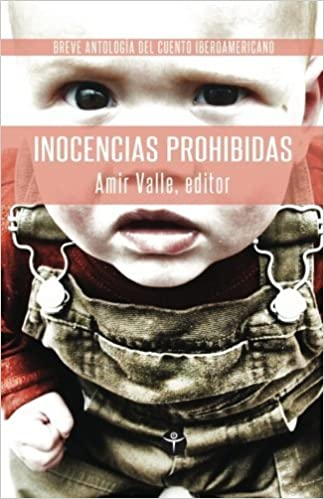 Book Inocencias Prohibidas: Breve Antologia de Cuento Iberoamericano (Spanish Edition) (2012-08-14)