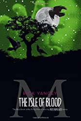The Isle of Blood (The Monstrumologist)