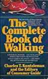 The Complete Book of Walking, Charles T. Kuntzleman, 0671470949