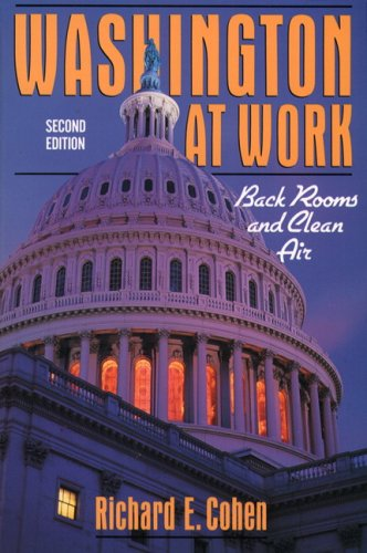Washington At Work: Back Rooms And Clean Air- (Value Pack w/MyLab Search) (2nd Edition)