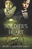 Soldier's Heart – A Civil War Novel