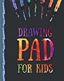 Drawing Pad for Kids: Childrens Sketch Book for Drawing Practice ( Best Gifts for Age 4, 5, 6, 7, 8, 9, 10, 11, and 12 Year Old Boys and Girls - Great Art Gift, Top Boy Toys and Books )