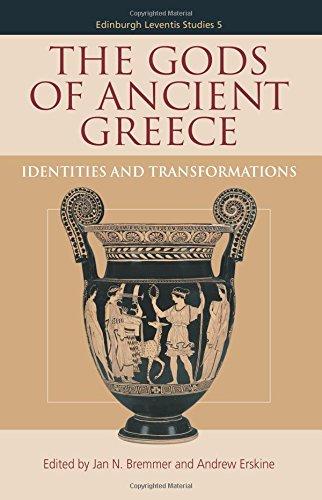 The Gods of Ancient Greece: Identities and Transformations (Edinburgh Leventis Studies EUP)
