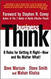 img - for businessThink Rules for Getting It Right--Now, and No Matter What! by Marcum, Dave, Smith, Steve, Khalsa, Mahan [Wiley,2003] [Paperback] book / textbook / text book