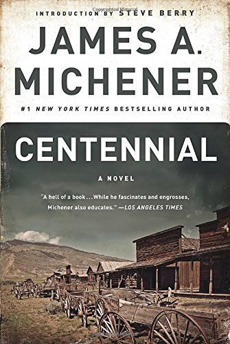 Centennial: A Novel James Berry