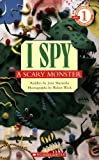 I Spy a Scary Monster, Jean Marzollo, 0439680549