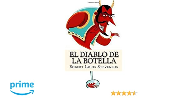 El Diablo de la Botella (Spanish Edition): Robert Louis Stevenson: 9781541003620: Amazon.com: Books
