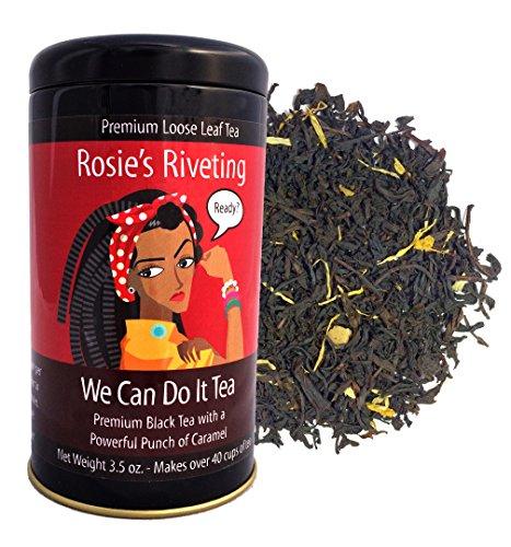 Rosie's Riveting We Can Do It Tea (Caramel Black Tea)