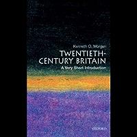 Twentieth-Century Britain: A Very Short Introduction (Very Short Introductions)