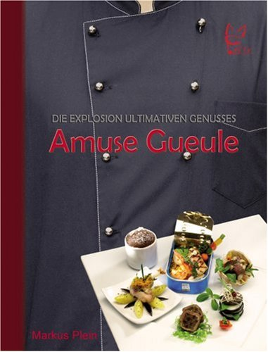 Amuse Gueule: Die Explosion ultimativen Genusses