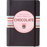 The Little Black Book of Chocolate: The Essential Guide to New and Old Confections