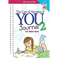 The Care and Keeping of You 2 Journal (American Girl)