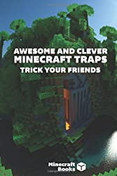 Awesome and Clever Minecraft Traps: Trick Your Friends!