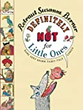 Definitely Not for Little Ones, Rotraut Susanne Berner, 0888999577