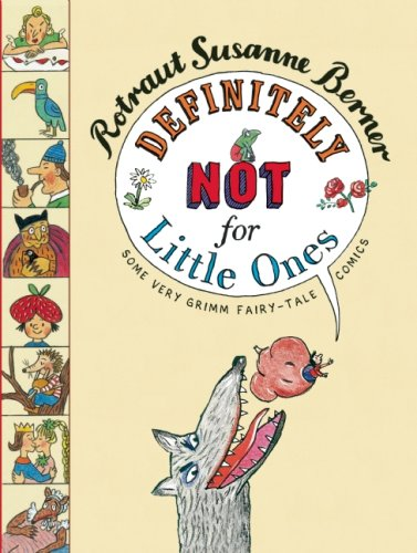 Definitely Not for Little Ones: Some Very Grimm Fairy-tale Comics pdf epub