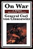 On War, Carl von Clausewitz, 1604593571