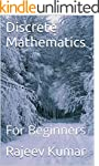 Discrete Mathematics: For Beginners