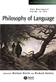 img - for The Blackwell Guide to the Philosophy of Language book / textbook / text book
