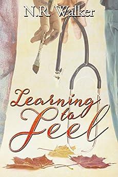 Learning to Feel by [Walker, N.R.]