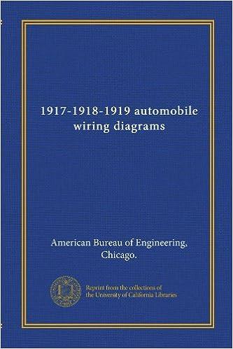chicago wiring diagram 1917 1918 1919 automobile wiring diagrams american bureau of  1917 1918 1919 automobile wiring