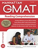 Reading Comprehension GMAT Strategy Guide, 5th Edition (Manhattan GMAT Preparation Guide: Reading Comprehension)