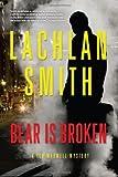 Image of Bear is Broken (Leo Maxwell)