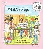 What Are Drugs?, Gretchen Super, 0816723648