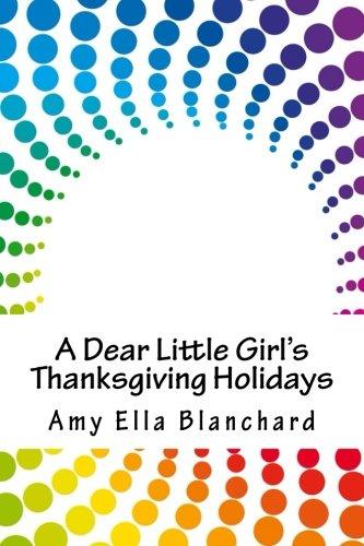 A Dear Little Girl's Thanksgiving Holidays