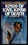 Kinds of Love, Kinds of Death, Tucker Coe, 0441444679