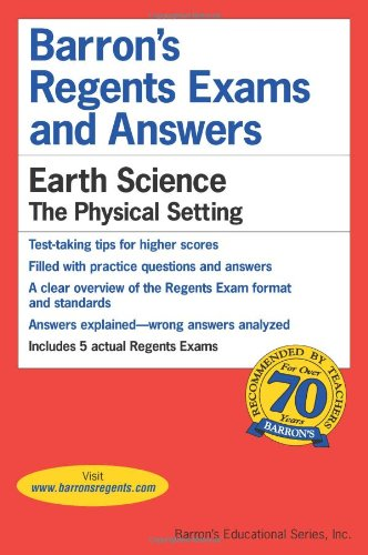 Earth Science -- The Physical Setting (Barron's Regents Exams and Answers) PDF