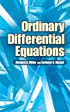 Ordinary Differential Equations, Miller, Richard K. and Michel, Anthony N., 048646248X