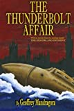 The Thunderbolt Affair, Geoffrey Mandragora, 0985790709