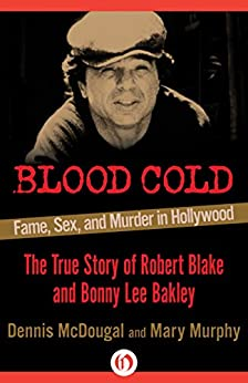 Amazon Com Blood Cold Fame Sex And Murder In Hollywood