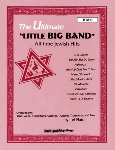 ULTIMATE LITTLE BIG BAND ALL-TIME JEWISH HITS BASS