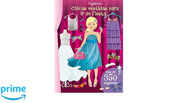 Pegatinas: chicas vestidas para ir de fiesta (Spanish Edition): Various Authors: 9788416648214: Amazon.com: Books