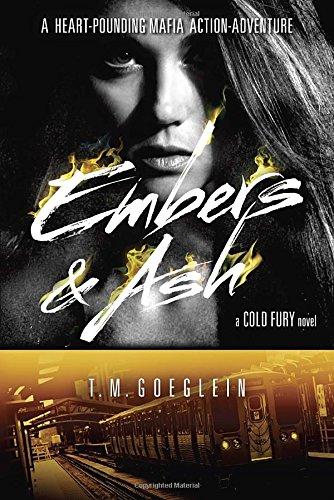 Read Online Embers & Ash (A Cold Fury Novel) pdf epub