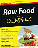 Raw Food for Dummies, Consumer Dummies Staff and Dan Ladermann, 0471770116