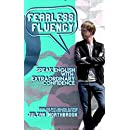 Fearless Fluency: Speak English with Extraordinary Confidence