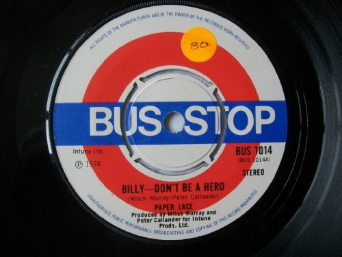 """Price comparison product image Billy - Don't Be A Hero - Paper Lace 7"""" 45"""