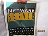 NetWare Server Troubleshooting Maintenance Handbook, Ken Neff and Edward Liebing, 007607028X