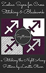 Sagitarrius Zodiac Cross Stitch and Blackwork Pattern Set (Zodiac Sign Patterns for Cross Stitching and Blackwork Book 11)