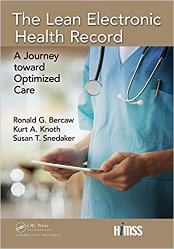 the lean electronic health record a journey toward optimized care